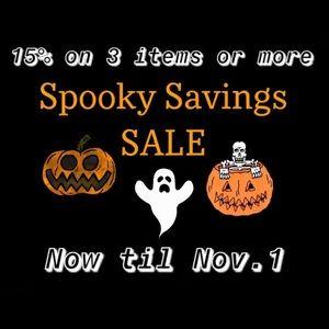 SPOOKY SAVINGS! 15% 3 or more items